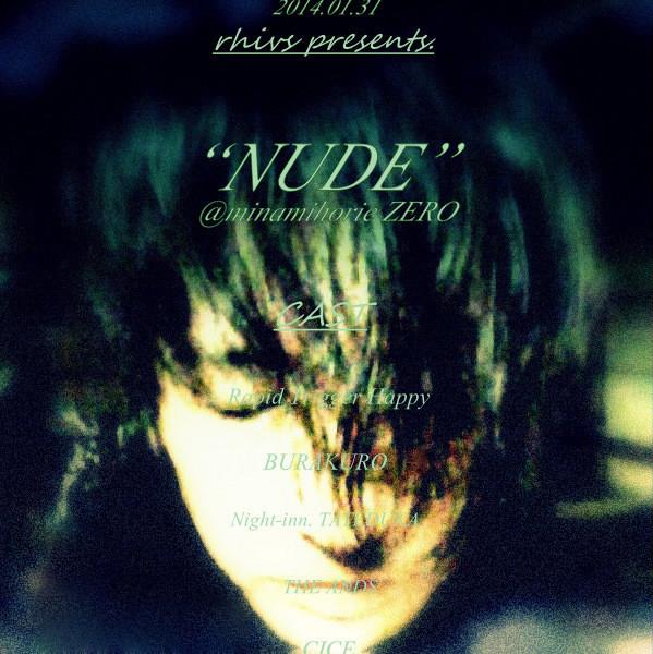 "<rhivs-""NUDE""~1st. anniversary ROCK event@南堀江ZERO >"